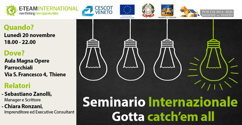 Seminario Internazionale: Gotta catch'em all