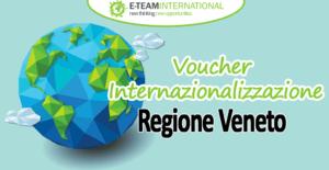 Voucher Internazionalizzazione Regione Veneto