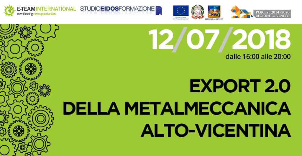 Seminario internazionale: Export 2.0 della metalmeccanica alto-vicentina