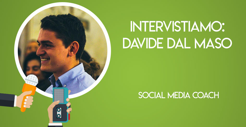 Intervistiamo Davide Dal Maso, Social media coach