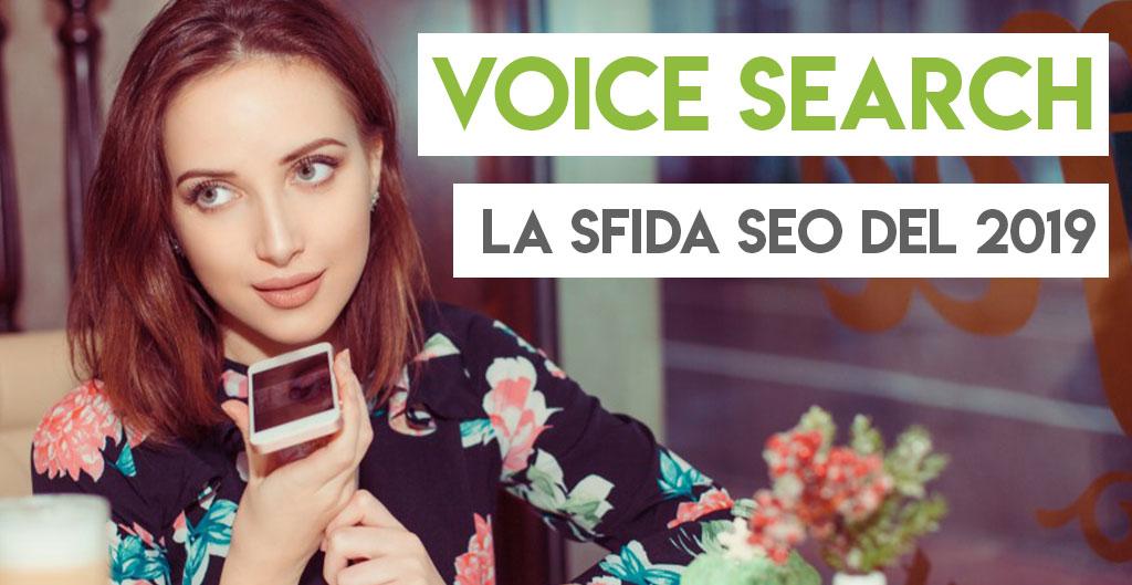 Voice Search: la sfida SEO del 2019